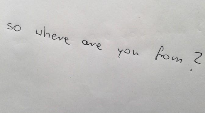 No a skąd jesteś?